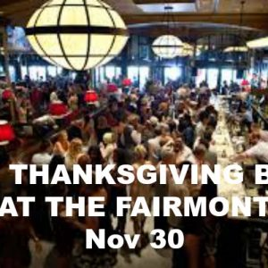 Thanksgiving Ball at The Fairmont